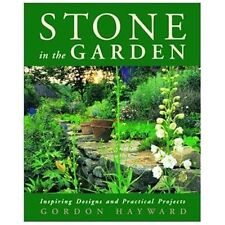 Stone in the Garden : Inspiring Designs and Practi