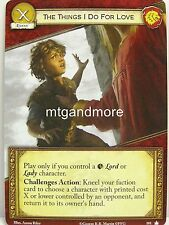 A Game of Thrones 2.0 LCG - 1x The Things I do for love #101 - Base Set - Second