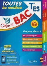 BAC 2018 / OBJECTIF BAC TOUTES LES MATIERES TERMINALE ES - HACHETTE EDUCATION