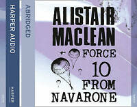 Force 10 From Navarone by Alistair MacLean (3xCD-Audio, 2014) Read by Bob Peck