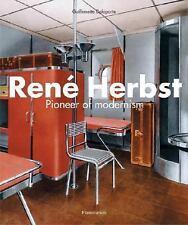 Rene Herbst: Pioneer of Modernism-ExLibrary