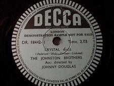 "THE JOHNSTON BROTHERS & JOHNNY DOUGLAS ""Crystal"" Decca sample rec. 78rpm 10"""
