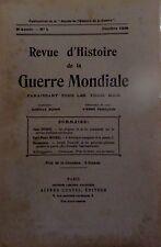 Revue d'Histoire de la Guerre Mondiale. 8e année. N° 4. Octobre 1930. Costes.