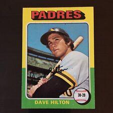 1975 Topps DAVE HILTON #509 San Diego Padres