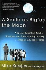 A Smile as Big as the Moon: A Special Education Teacher, His Class, and Their In