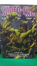 Hulk Mente Nera Cuori Neri - Super Eroi Le Grandi Saghe 96 - Panini Gazzetta SC8