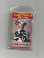 It's Black & White To Me Baby in Cow Costume Refrigerator Magnet 1996 Tom Arma