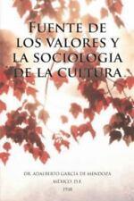 Fuente de Los Valores y la Sociologia de la Cultura by Adalberto Garcia De...
