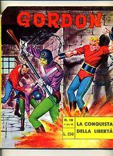 GORDON # LA CONQUISTA DELLA LIBERTÀ # N.19 Aprile 1965 # Edizioni Fratelli Spada