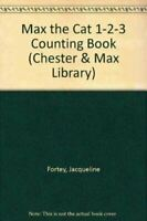 Fortey, Jacqueline, Max the Cat 1-2-3 Counting Book (Chester & Max Library), Ver