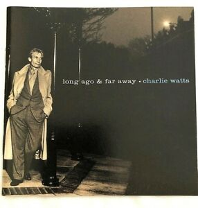 Charlie Watts  ~ Long Ago and Far Away ~ Rolling Stones (CD, Jun-1996, Virgin)
