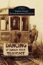Yakima Valley Transportation Company by Kenneth G Johnsen (Hardback, 2010)
