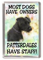 "Patterdale Terrier Dog Fridge Magnet ""Patterdales Have Staff!"" by Starprint"