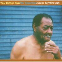 Junior Kimbrough - You Better Run: The Essential Junior Kimbrough [New CD]