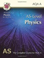 AS-Level Physics for AQA A: Student Book for exams until 2015 only, CGP Books, U