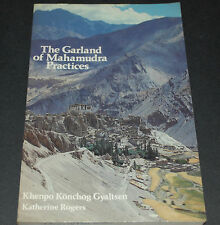 The Garland of Mahamudra Practices by Khenpo K. Gyaltsen (1986, Paperback)