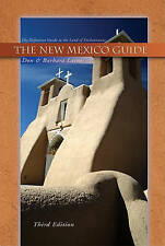 New Mexico Guide, 3rd Ed.: The Definitive Guide to the Land of Enchantment