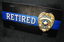 THIN BLUE LINE RETIRED POLICE METAL NOVELTY LICENSE PLATE FOR CARS AND TRUCKS