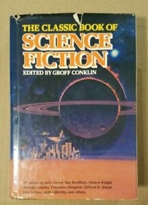 Classic Book of Science Fiction Ed By Groff Conklin - Hardback