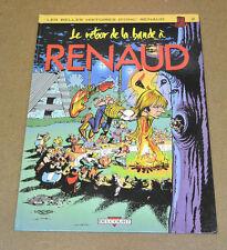 BERTHET/LOISEL/COLLECTIF ... - LA BANDE A RENAUD - 2 - EO DELCOURT ( BE+/TBE )