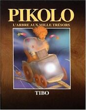 Pikolo: L'arbre aux mille tresors (French) (French Edition)-ExLibrary