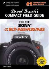 (Very Good)-[ DAVID BUSCH'S COMPACT FIELD GUIDE FOR THE SONY ALPHA SLT-A55 ] by