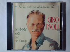JOHNNY SAX AND HIS GROUP Le canzoni d'amore di Gino Paoli cd