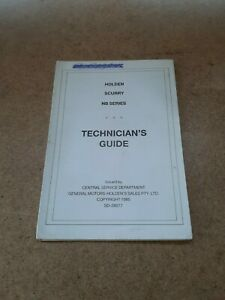 HOLDEN SCURRY NB TECHNICIAN'S GUIDE & SPECIFICATIONS