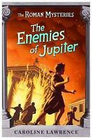 The Roman Mysteries: The Enemies of Jupiter: Book 7, Lawrence, Caroline, Very Go