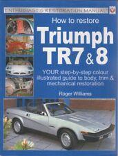 TRIUMPH TR7 TR8 COUPE CONVERTIBLE 1976-82 MECHANICAL & BODYWORK RESTORATION BOOK