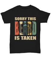 Sorry This Beard Is Taken T-Shirt For Bearded Men Husband Boyfriend Tee Gifts
