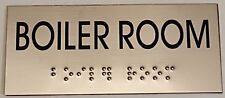 BOILER ROOM SIGN- BRAILLE-STAINLESS STEEL ( Heavy Duty-Commercial Use )-Ref-AM