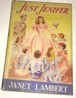 Just Jennifer Janet Lambert Dutton 1945 1st Ed. Jennifer Jordan Rare w/ DJ