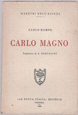 Carlo Hampe Carlo Magno traduzione A. Bortolini  1928  6254