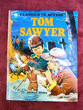 CLASSICS  IN  ACTION    TOM  SAWYER  BY  MARK  TWAIN