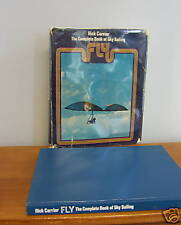 FLY, The COMPLETE BOOK Of SKY SAILING by Rick Carrier, 1st in DJ, Illustrated