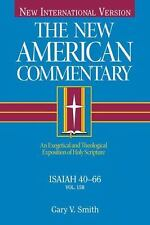 Isaiah 40-66: An Exegetical and Theological Exposition of Holy Scripture (Hardba