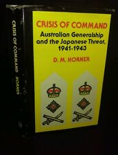 Crisis of Command by D.M. Horner (Hardcover, 1978) 1ST EDITION