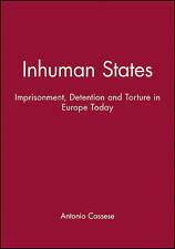 USED (VG) Inhuman States: Imprisonment, Detention and Torture in Europe Today