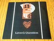 "BEN E KING - LOVER'S QUESTION  7"" VINYL PS"