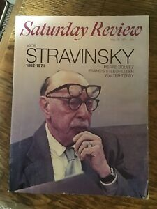 STRAVINSKY 1882-1971 issue Saturday Review May 29-1971-Boulez article