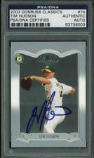 Athletics Tim Hudson Authentic Signed Card 2003 Donruss Classics #74 PSA Slabbed