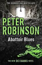 Abattoir Blues: The 22nd DCI Banks Mystery (Inspector Banks 22),Robinson, Peter,