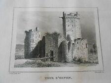 Gravure sur acier 1838 Le Morbihan Tour d'Elven