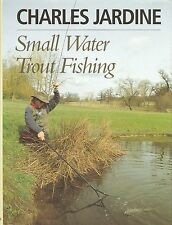 JARDINE CHARLES ANGLING BOOK SMALL WATER TROUT FISHING hardback NEW