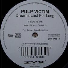 "Pulp Victim Dreams last for long (#zyx8793) [Maxi 12""]"