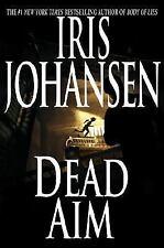 DEAD AIM  IRIS JOHANSEN