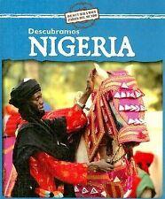 Descubramos Nigeria (Descubramos Paises del Mundo (Hardcover)) (Spanis-ExLibrary