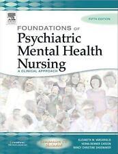 Foundations of Psychiatric Mental Health Nursing : A Clinical Approach