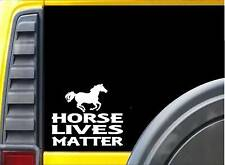 Horse Lives Matter Sticker k173 6 inch Horse rescue decal